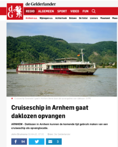 Homeless people in Arnhem will be able to use a cruise ship as a reception location in the near future.